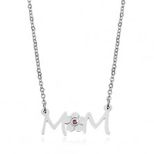 Necklace made of surgical steel - chain and pendant with flower - inscription MOM