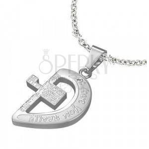 Steel pendant in silver colour, half of a heart with a cross and inscriptions
