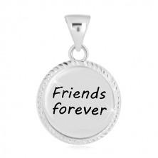 """925 silver pendant - circle with engraved edge, inscription """"Friends forever"""""""